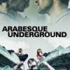 Arabesque Underground